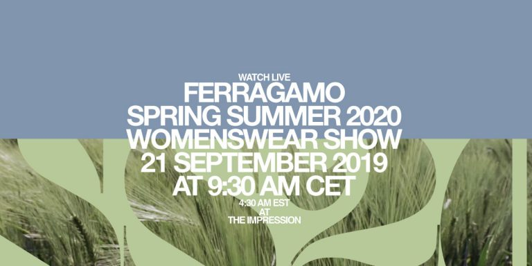 Live from Milan: Salvatore Ferragamo Spring/Summer 2020 Womenswear Show