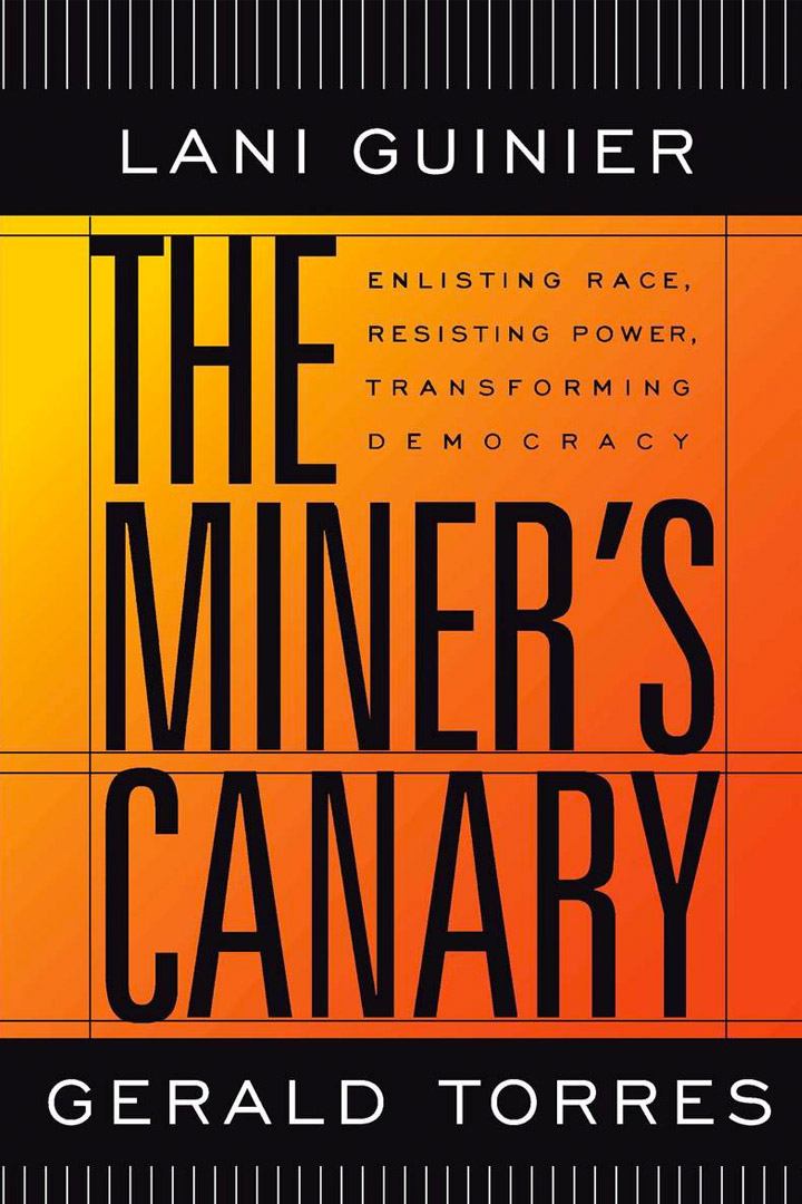 The Miner's Canary by Lani Guinier and Gerald Torres